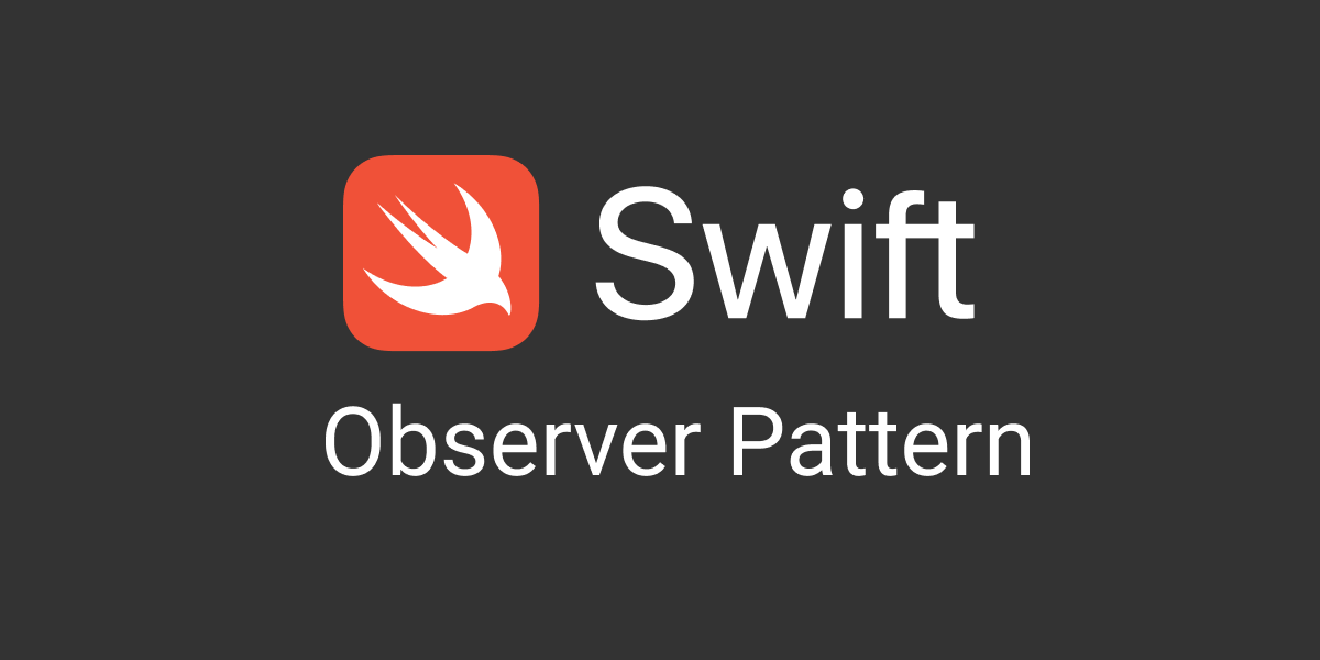Observer Pattern in Swift